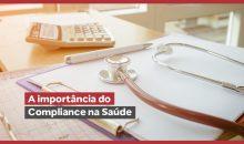 A importância do Compliance na Saúde