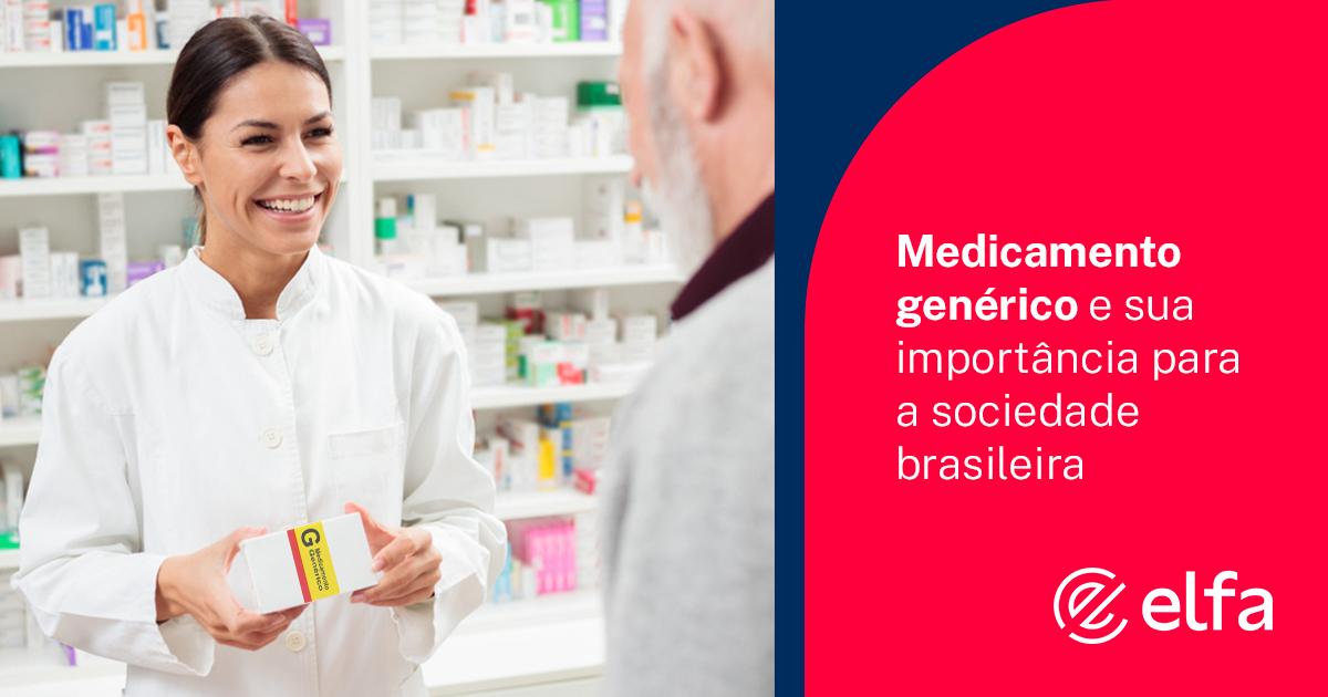 Medicamento genérico e sua importância para a sociedade brasileira